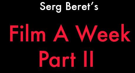Film A Week Part 2 copy