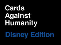 cards  humanity disney edition   serg beret